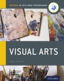 Oxford IB Diploma Programme  Visual Arts Course Companion