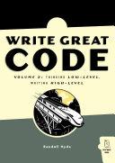 Write Great Code, Vol. 2