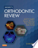 Mosby's Orthodontic Review - E-Book