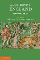 A Social History of England, 900–1200