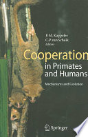 Cooperation in Primates and Humans Book