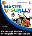 Master Visually Photoshop Elements 3 for Digital Photographers