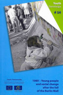 1989: Young People and Social Change After the Fall of the Berlin Wall [Pdf/ePub] eBook