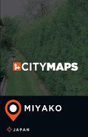 City Maps Miyako Japan