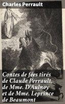 Pdf Contes de fées tirés de Claude Perrault, de Mme D'Aulnoy et de Mme Leprince de Beaumont Telecharger