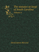 Pdf The statutes at large of South Carolina Telecharger