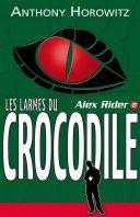 Alex Rider 8- Les Larmes du crocodile ebook