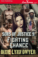 Sons of Justice 9: Fighting Chance [Pdf/ePub] eBook