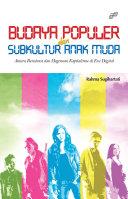 Budaya Populer dan Subkultur Anak Muda Pdf/ePub eBook
