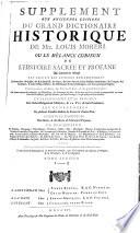 Le grand dictionnaire historique ou le melange curieux de l'histoire sacre et profane (etc.) Nouv. ed. rev. corr. et augm