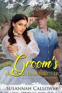 The Groom s Wayward Half Brother