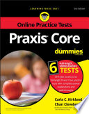 """""""Praxis Core For Dummies with Online Practice Tests"""" by Carla C. Kirkland, Chan Cleveland"""