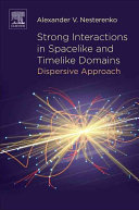 Strong Interactions in Spacelike and Timelike Domains