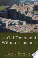The Old Testament Without Illusions