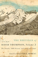 The Writings of David Thompson, Volume 2