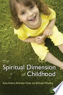 The Spiritual Dimension Of Childhood
