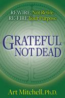 Grateful, Not Dead Pdf/ePub eBook