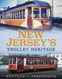 New Jersey s Trolley Heritage
