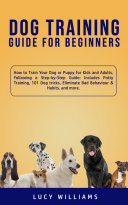 Dog Training Guide for Beginners