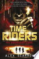 TimeRiders  The Doomsday Code  Book 3