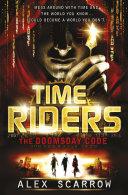 TimeRiders: The Doomsday Code (Book 3) Pdf/ePub eBook