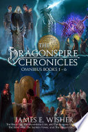 The Complete Dragonspire Chronicles Omnibus