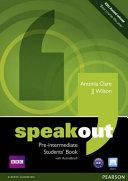 Speakout. Pre-intermediate. Student's book. Con espansione online. Per le Scuole superiori. Con DVD-ROM