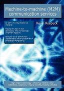 MacHine to MacHine Communication Services
