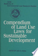 Compendium of Land Use Laws for Sustainable Development