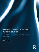 Mergers  Acquisitions and Global Empires