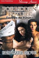 Pdf Forbidden Future [Embrace the Future 1]