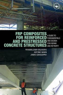 Frp Composites For Reinforced And Prestressed Concrete Structures Book PDF