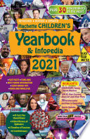 Hachette Children s Yearbook   Infopedia 2021