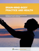 Brain-Mind-Body Practice and Health