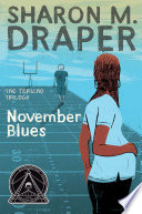 """November Blues"" by Sharon M. Draper"