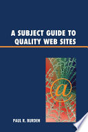 A Subject Guide To Quality Web Sites Book PDF