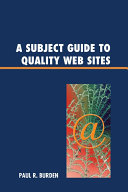 A Subject Guide to Quality Web Sites