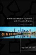 Successful Mergers Acquisitions And Strategic Alliances Book PDF