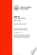 2017 Cfr Annual Print Title 43 Public Lands Interior Parts 1 To 999