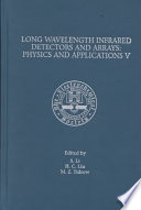 Proceedings Of The Fifth International Symposium On Long Wavelength Infrared Detectors And Arrays Physics And Applications