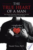 The True Heart Of A Man