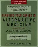 Planning Your Career in Alternative Medicine Book