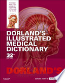 """Dorland's Illustrated Medical Dictionary E-Book"" by Dorland"