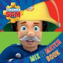 Fireman Sam Mix and Match Book