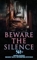 Beware The Silence  560  Horror Classics  Macabre Tales   Supernatural Mysteries
