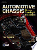 Automotive Chassis  : Brakes, Suspension, and Steering
