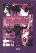 For Appearance' Sake: The Historical Encyclopedia of Good Looks, ...