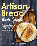 Artisan Bread Made Simple