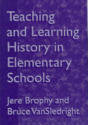 Teaching and Learning History in Elementary Schools