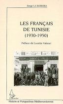 Pdf Les Français de Tunisie (1930-1950) Telecharger